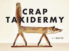 Crap Taxidermy PDF