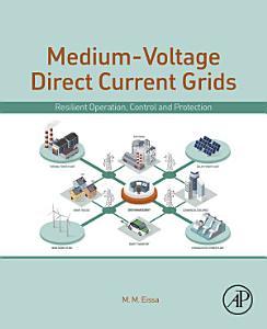 Medium Voltage Direct Current Grid