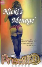 Nicki's Menage'
