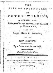 The Life and Adventures of Peter Wilkins, Etc. [By Robert Paltock.]