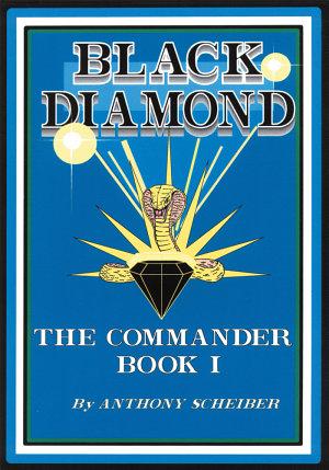 Black Diamond: The Commander