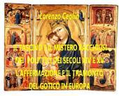 Il fascino e il mistero racchiusi nei polittici dei secoli XIV e XV