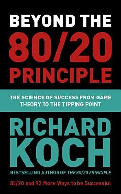 Beyond the 80 20 Principle