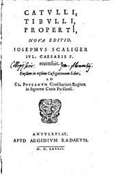 Catulli, Tibulli, Propertii nova editio