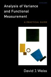 Analysis of Variance and Functional Measurement: A Practical Guide