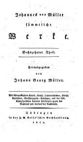 Johannes von Müller sämmtliche Werke: -17. T. Briefe an Freunde