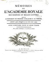 Mémoires de l'Académie royale des sciences et belles-lettres depuis l'avènement de Fréderic Guillaume II [ Fréderic Guillaume III] au trône: Avec l'Histoire pour le même temps