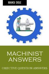 Machinist Answers: Objective Question Answers