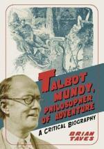Talbot Mundy, Philosopher of Adventure