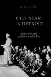 Old Islam In Detroit Book PDF