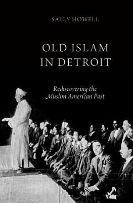 Old Islam in Detroit