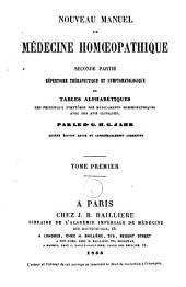 Nouveau manuel de médecine homéopathique: Volumes1à2