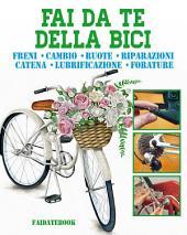 Fai da te della Bici: Manutenzione - Riparazioni