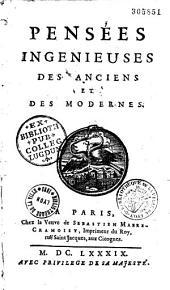 Pensées ingénieuses des anciens et des modernes