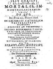 Jesu Christi status triplex, mortalis, immortalis, sacramentalis
