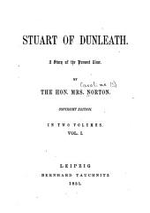 Stuart of Dunleath: a story of the present time, Volume 1