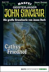 John Sinclair - Folge 1135: Cathys Friedhof