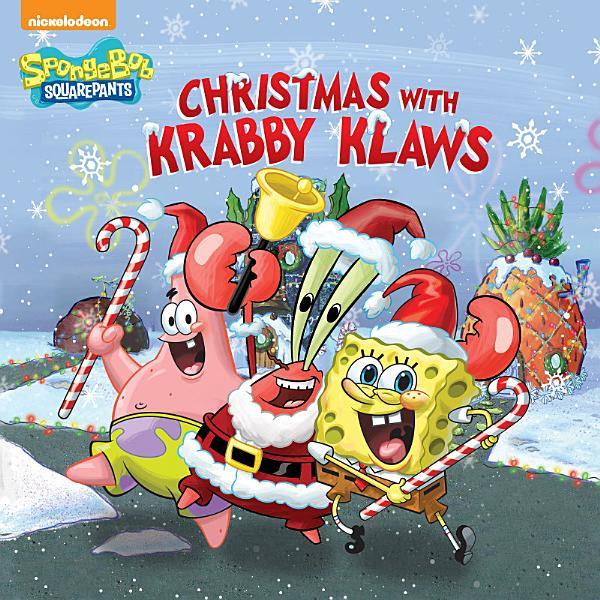 Download Christmas with Krabby Klaws  SpongeBob SquarePants  Book