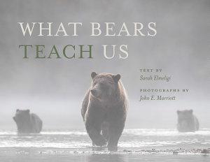 What Bears Teach Us