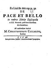 Ex Livii lib. XXX cap. 31, 32. de pace et bello in umbra scholae Episcopalis a. d. X. Novemb. ... declamabitur