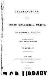 The Transactions of the Bombay Geographical Society: Volume 6