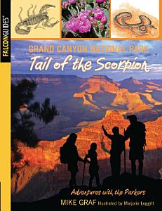 Grand Canyon National Park  Tail of the Scorpion PDF
