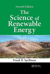 The Science of Renewable Energy, Second Edition: Edition 2