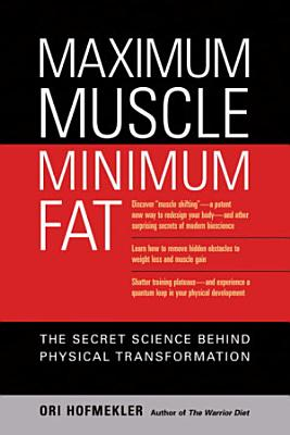 Maximum Muscle  Minimum Fat