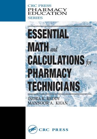 Essential Math and Calculations for Pharmacy Technicians PDF