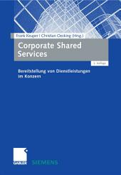 Corporate Shared Services: Bereitstellung von Dienstleistungen im Konzern, Ausgabe 2