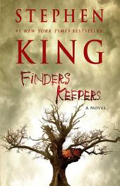 Finders Keepers – A Novel