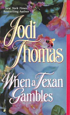 When a Texan Gambles PDF