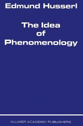 The Idea of Phenomenology