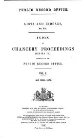 Index of Chancery Proceedings: (series II) Preserved in the Public Record Office, Volume 1