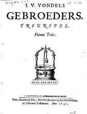 I. V. Vondels Gebroeders. Treurspel: Volume 1