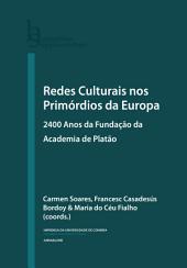 Redes culturais nos primórdios da Europa: 2400 anos da fundação da Academia de Platão