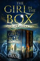 The Girl in the Box Series  Books 1 3  Alone  Untouched and Soulless PDF