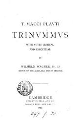 T. Macci Plauti Trinummus with notes by W. Wagner