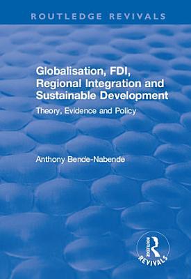 Globalisation  FDI  Regional Integration and Sustainable Development
