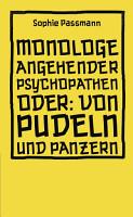 Monologe angehender Psychopathen PDF