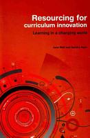 Resourcing for Curriculum Innovation PDF