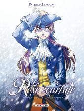 La Rose Ecarlate T10: Tu aurais dû me laisser mourir