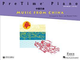 PreTime Piano Music from China   Primer Level PDF