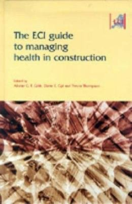 The ECI Guide to Managing Health in Construction PDF