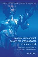 Counsel Misconduct before the International Criminal Court PDF