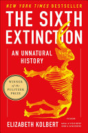 The 6th Extinction  An Unnatural History