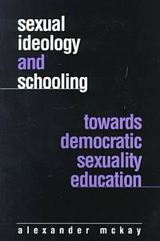 Sexual Ideology and Schooling PDF