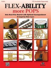 Flex-Ability: More Pops: Solo-Duet-Trio-Quartet with Optional Accompaniment