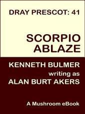 Scorpio Ablaze: Dray Prescot #41