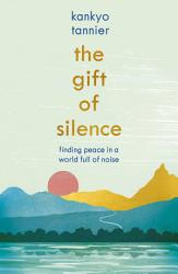 The Gift Of Silence Book PDF